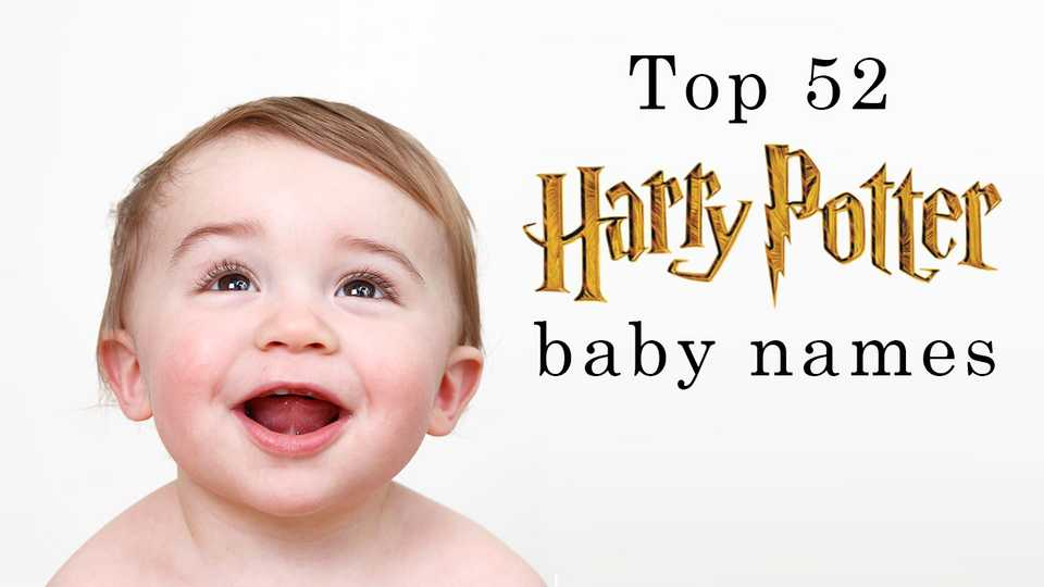 Baby Name Inspiration Top 52 Harry Potter Baby Names