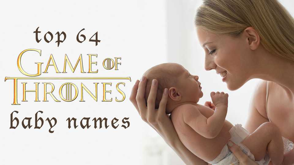 Game of Thrones Names at BabyNames.com