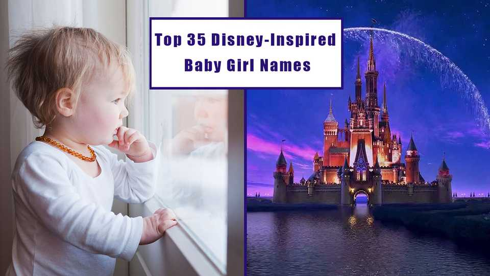 We Love These Disney Inspired Baby Girl Names And Their Magical Meanings